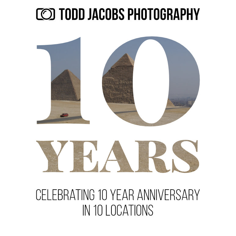 Todd Jacobs Photography Celebrating 10 Years in 10 Location (large graphic of the number 10 overlaid with picture of pyramids in egypt)