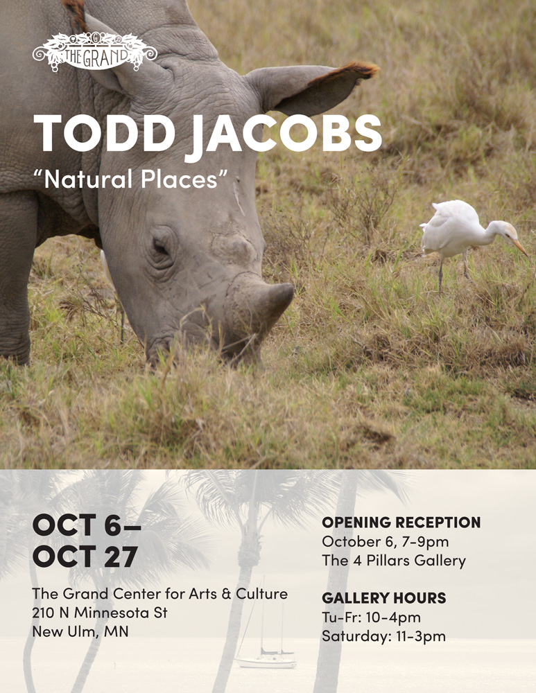 Todd Jacobs 'Natural Places', Oct 6th-27th, The Grand Center for Arts & Culture, 210N Minnesota St, New Ulm, MN
